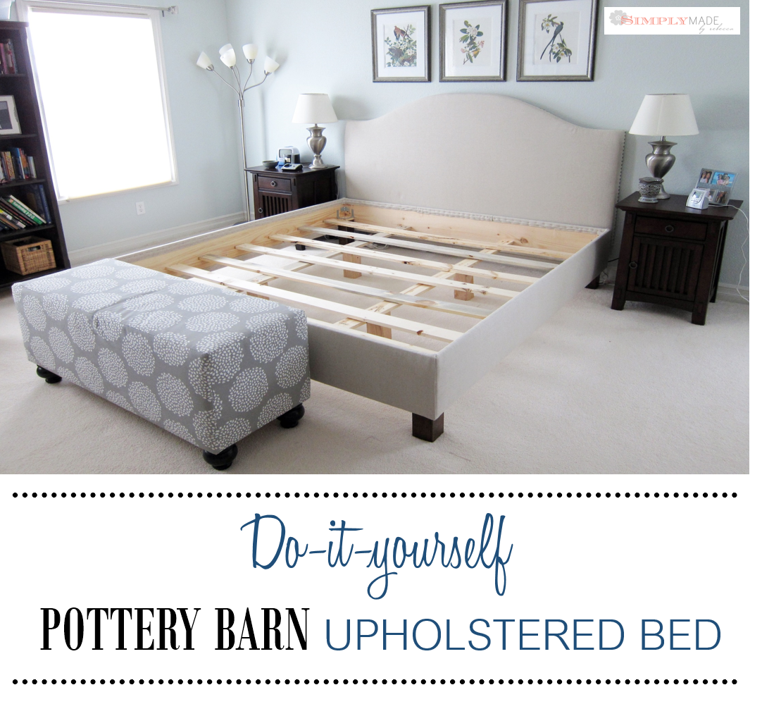 DIY Pottery Barn Upholstered Bed_2