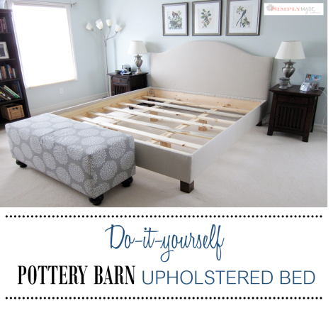 DIY Pottery Barn Upholstered Bed_2